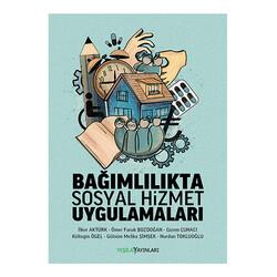 - Bağımlılıkta Sosyal Hizmetler Uygulamaları kitabı