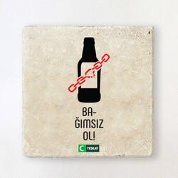 Yeşilay - Taş Bardak Altlığı - Bağımsız Ol Alkol Bağımlılığı