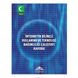 Yeşilay - İnternet Bilinçli Kullanımı ve Teknoloji Çalıştayı Raporu