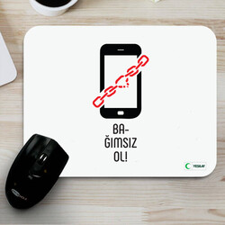 Yeşilay - Mousepad - Bağımsız Ol Teknoloji Bağımlılığı