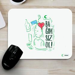 Yeşilay - Mousepad - Bağımsız Ol 2