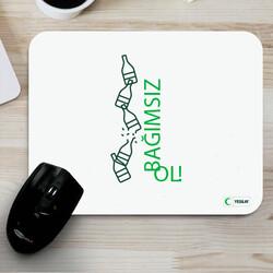 - Mousepad - Bağımsız Ol Alkol Bağımlılığı 3