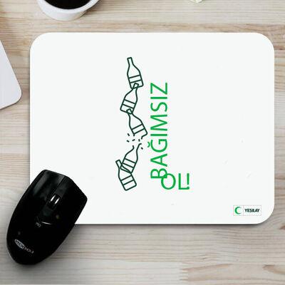 Mousepad - Bağımsız Ol Alkol Bağımlılığı 3