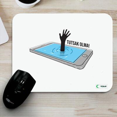 Mousepad - Tutsak Olma Teknoloji Bağımlılığı