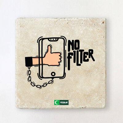 Taş Bardak Altlığı - No Filter