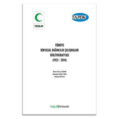 Türkiye Kimyasal Bağımlılık Çalışmaları Bibliyografyası