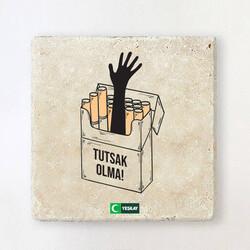 Yeşilay - Taş Bardak Altlığı - Tutsak Olma Tütün Bağımlılığı